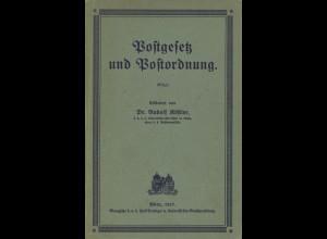 Postgesetz und Postordnung, erläutert von Dr. Rudolf Köstler, Wien 1917.