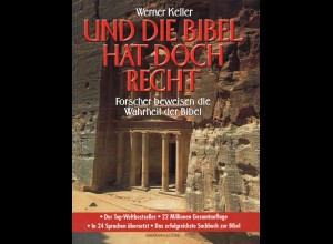 Keller, Werner: Und die Bibel hat doch recht!