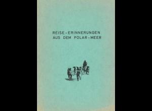 """Reise-Erinnerungen aus dem Polar-Meer / PFVS """"Polarstern"""""""