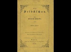 Zschokke, Heinrich, Eine Selbstschau, Aarau: Sauerländer 1853, 5. A.