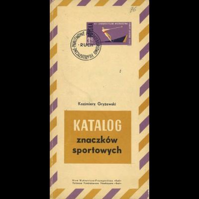 Kazimierz Gryzewski: Katalog Znaczków Sportowych, Warschau 1963.