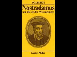 Voldben: Nostradamus und die großen Weissagungen