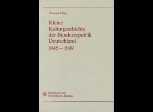 Glaser, Hermann: Kleine Kulturgeschichte der BRD 1945–1989