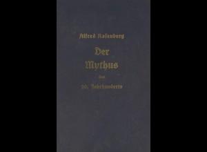 Rosenberg, Alfred:Der Mythos des 20. Jahrhunderts