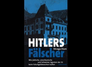 Elam, Shraga: Hitlers Fälscher