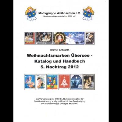 Schraets, H., Weihnachtsmarken Übersee, 5. Nachtrag 2012/ Europa, Nachtrag 2013