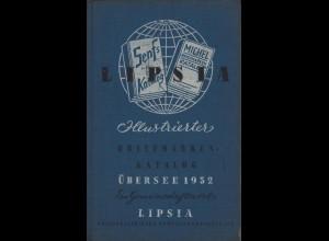 Lipsia: Illustrierter Briefmarken-Katalog, Übersee 1952, Bd. I + II, Leipzig 1951.