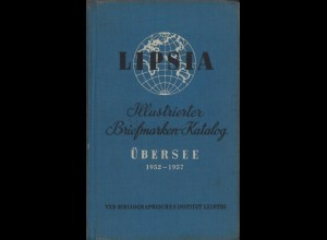 Lipsia: Illustrierter Briefmarken-Katalog Übersee, Bd. IV, Leipzig: VEB 1952.