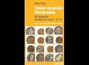 Schön, Günther: Kleiner deutscher Münzkatalog, München 1988.