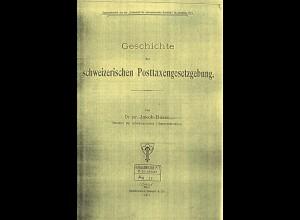 SCHWEIZ: Buser, Jakob, Geschichte der schweizerischen Posttaxengesetzgebung.