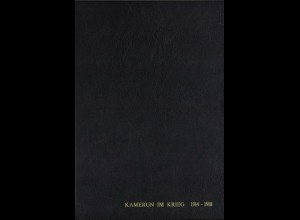 KAMERUN: Herterich, Wolfgang, Kamerun im Krieg 1914-1918, Waldkirch 1994.