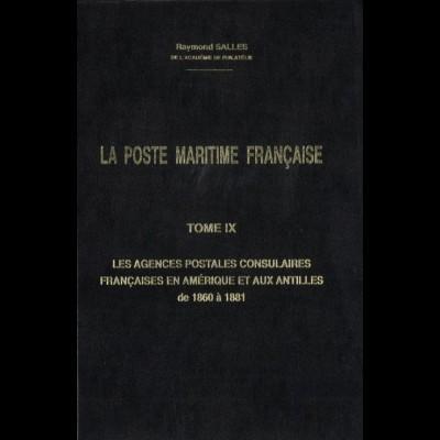 FRANKREICH: Salles, Raymond, La Poste Maritime Francaise, Tome IX, Limassol 1993