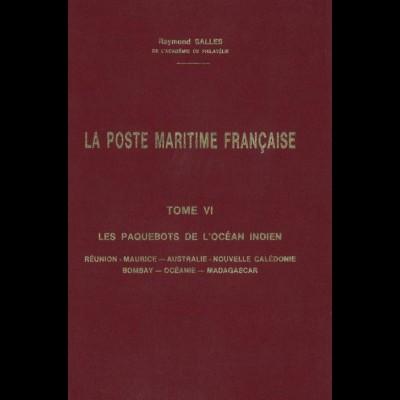 FRANKREICH: Salles, Raymond, La Poste Maritime Francaise, Tome VI, Limassol 1993