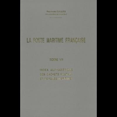 FRANKREICH: Salles, Raym., La Poste Maritime Francaise, Tome VII, Limassol 1993