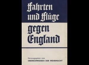 Fahrten und Flüge gegen England. Berichte und Bilder, Berlin 1941.