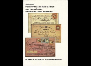 Die Postkarten aus den ehem. Postvereinsländern und dem Deutschen Kaiserreich.