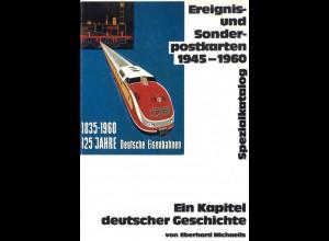Michaelis, Eberhard, Ereignis- und Sonderpostkarten 1945–1960. Sonderkatalog,