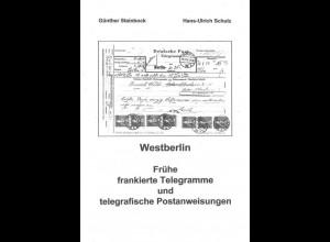 Westberlin. Frühe frankierte Telegramme und telegrafische Postanweisungen.