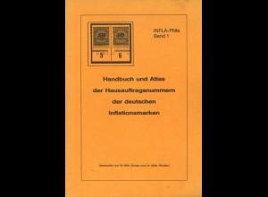 Handbuch u. Atlas der Hausauftragsnummern der deutschen Inflationsmarken. 1988