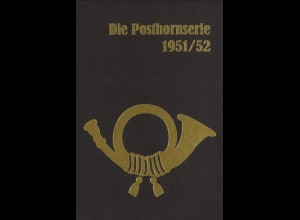 Maaßen, Wolfgang, Die Posthornserie 1951/52, Schwalmtal: PhilCreativ 2001, 2. A.
