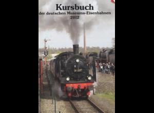 Kursbuch der deutschen Museumseisenbahnen 2012.