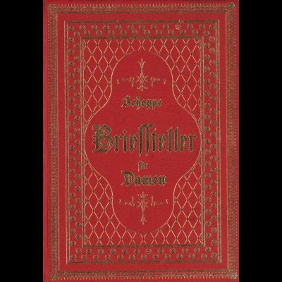 Schoppe, Amalie, Briefsteller für Damen, Leipzig: Amelang 1866, 5. erw. A.