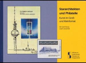 Stararchitekten und Philatelie, Die Sammlung Josef Joraschek, Bonn 2007.