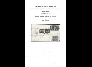 MEXIKO: British Postal Agencies in Mexico City, Vera Cruz and Tampico 1825–1876