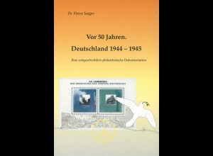Jaeger, Heinz: Vor 50 Jahren. Deutschland 1944 – 1945.