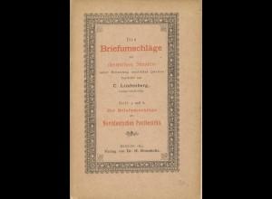 Die Briefumschläge der deutschen Staaten, Heft 5, 6 und 7 Berlin 1893.