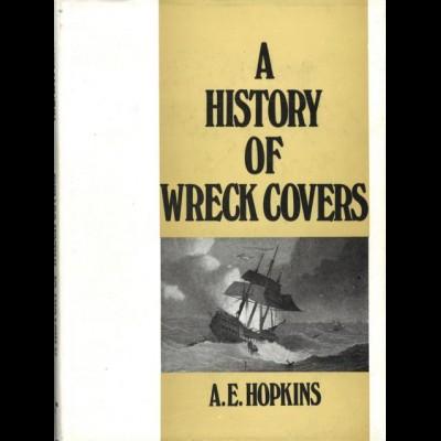 Hopkins, A.E., A History of Wreck Covers, London: Robson Lowe