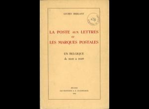 BELGIEN: La Poste aux Lettres et Les Marques Postales en Belgique de 1648 à 1849