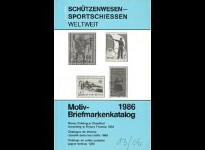 Schützenwesen-Sportschiessen weltweit. Motiv-Briefmarkenkatalog 1986.