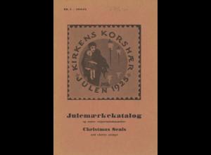 DÄNEMARK: Julemaerkekatalog og andre velgorenhedsmaerker, Kopenhagen 1953/1972.