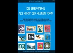 Bender, Josef, Die Briefmarke als Kunst der kleinen Form, Bonn 1977.
