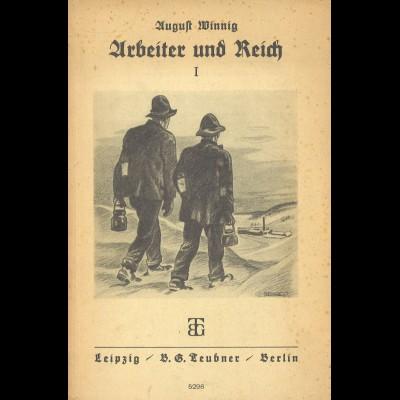 August Winnig: Arbeiter und Reich (I + II), Berlin 1937