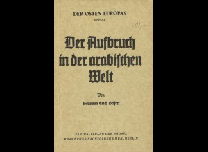Hermann Erich Seifert: Der Aufbruch in der arabischen Welt (Berlin 1941)