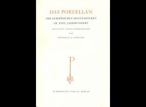 F. H. Hoffmann: Das Porzellan der europ. Manufakturen im 18. Jh. (Berlin 1932)