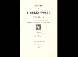 FRANKREICH: Maury, Arthur: Histoire des Timbres-Poste Francais (1907)