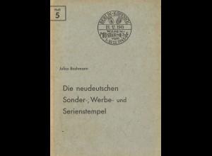 Julius Bochmann: Die neudeutschen Sonder-, Werbe- und Serienstempel (1947)