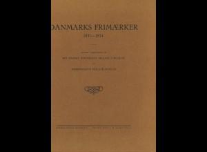 DÄNEMARK: Danmarks Frimaerker 1851–1924 (Kopenhagen 1925)