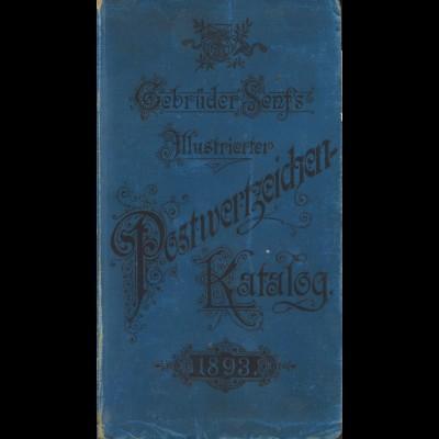 Gebr. Senf: Illustrierter Postwertzeichen-Katalog 1893