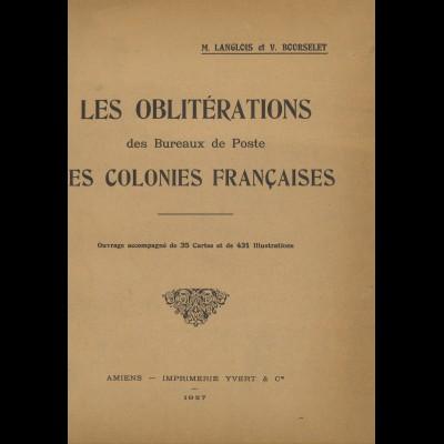 FRANKREICH: Langlois/Bourselet: Les Oblitérations des Bureaux de Poste ...