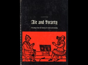 Alan Wykes: Ale and Hearty (London 1979)