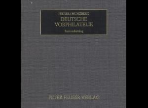 Peter Feuser/Werner Münzberg: Deutsche Vorphilatelie. Stationskatalog