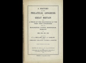 GROSSBRITANNIEN: A History of the Philatelic Congress of Great Britain (1914)