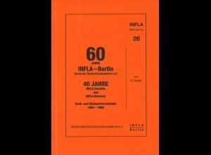 G. Zenker: 60 Jahre INFLA-Berlin / 40 Jahre INFLA-Berichte ... (1991)