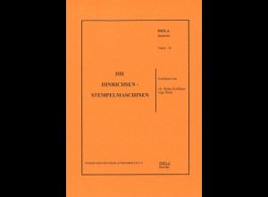 Dr. Walter Kohlhaas / Inge Riese: Die Hinrichsen Stempelmaschinen (1993)