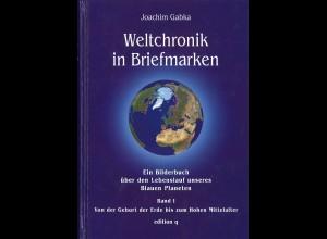 Joachim Gabka: Weltchronik in Briefmarken (Band 1)