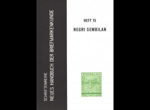 B. Nordenvall/K.K. Wolter: Die Briefmarken von Negri Sembilan - Malaya (1963)